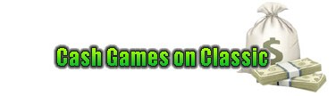 Cash Games on Classic